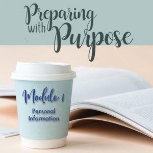 Preparing with Purpose Module 1